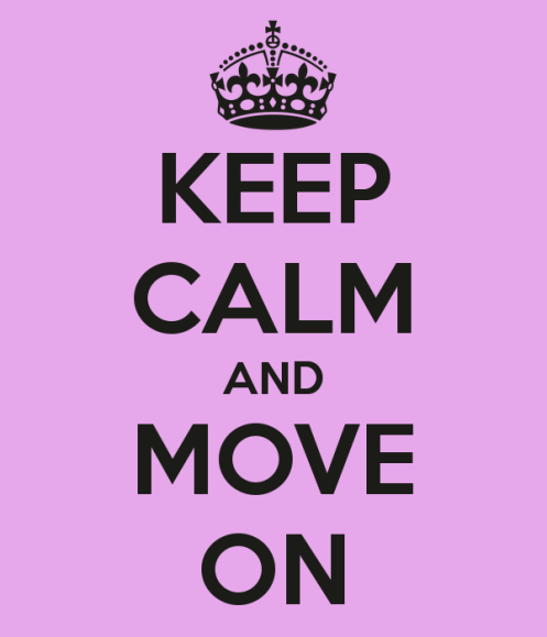 keep-calm-and-move-on-432